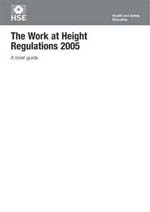 A Brief Guide to Working at Height Regulations 2005
