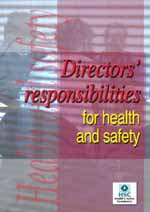 Directors' responsibilities for health and safety