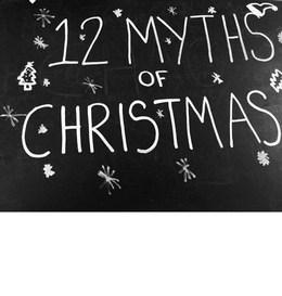 HSE's Twelve myths of Christmas