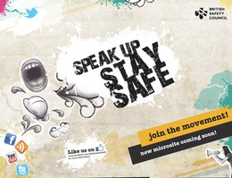 Speak Up, Stay Safe - British Safety Council campaign